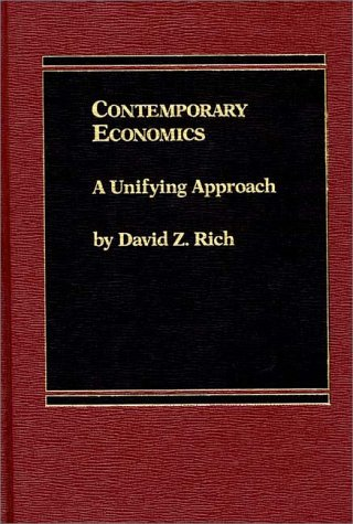 9780275920333: Contemporary Economics: A Unifying Approach