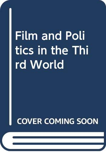 9780275920494: Film and Politics in the Third World