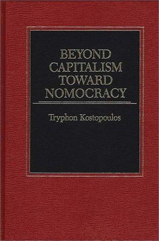 9780275920647: Beyond Capitalism Toward Nomocracy