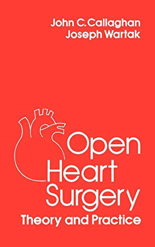 9780275920883: Open Heart Surgery Theory and Practice (Surgical Science Series)