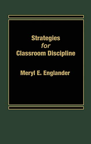 9780275920937: Strategies for Classroom Discipline
