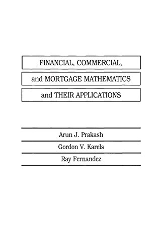 9780275921194: Financial, Commercial, and Mortgage Mathematics and Their Applications