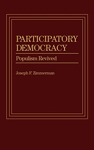 9780275921323: Participatory Democracy: Populism Revised: Populism Revived