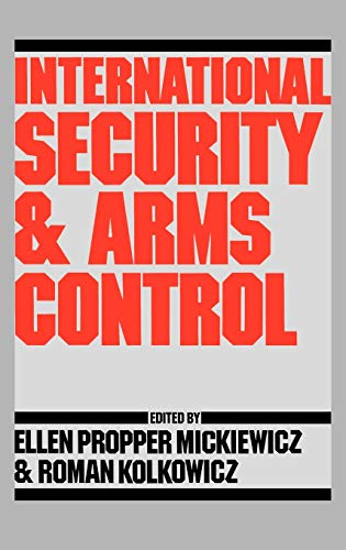 9780275921866: International Security and Arms Control