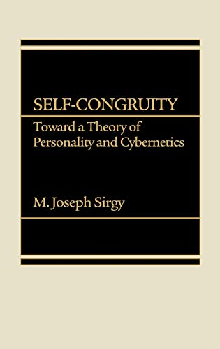 9780275921927: Self-Congruity: Toward a Theory of Personality and Cybernetics
