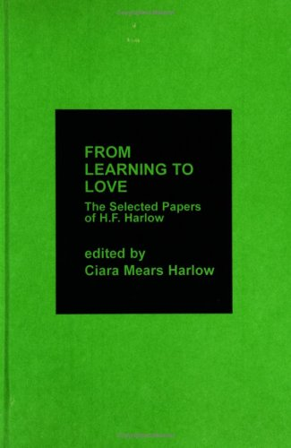From Learning to Love : The Selected: Ann Hewetson; Harry