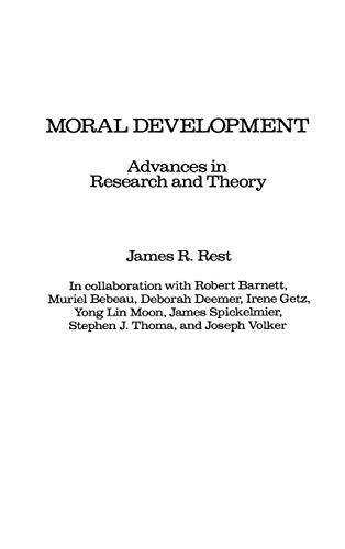 9780275922542: Moral Development: Advances in Research and Theory