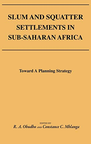 9780275923099: Slum and Squatter Settlements in Sub-Saharan Africa: Towards a Planning Strategy