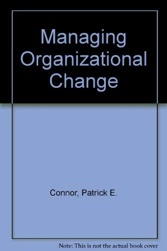 9780275923358: Managing Organizational Change