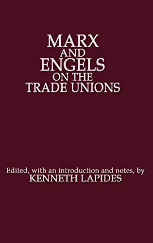 9780275923730: Marx and Engels on the Trade Unions