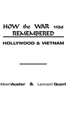 9780275923839: How the War Was Remembered: Hollywood & Vietnam