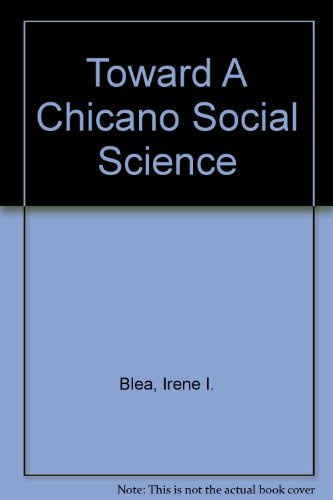 9780275924089: Toward A Chicano Social Science