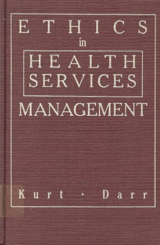 9780275924447: Ethics in Health Services Management