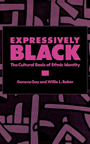 9780275924652: Expressively Black: The Cultural Basis of Ethnic Identity