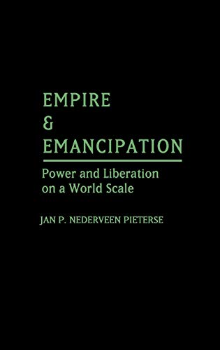 9780275925291: Empire and Emancipation: Power and Liberation on a World Scale (Contributions to the Study of)