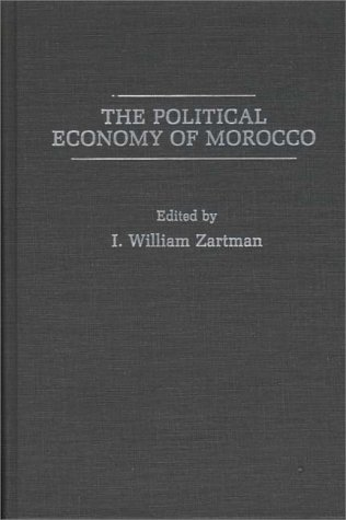 9780275925932: The Political Economy of Morocco