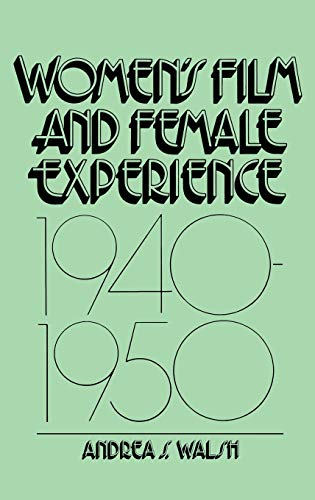 9780275925994: Women's Film and Female Experience, 1940-1950