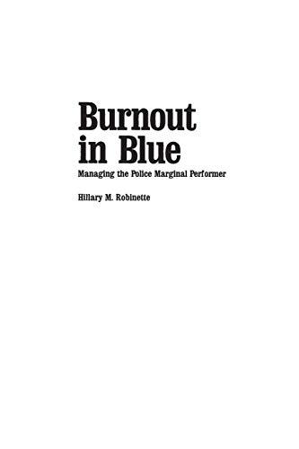 9780275926885: Burnout in Blue: Managing the Police Marginal Performer