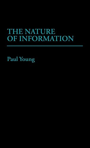 9780275926984: The Nature of Information