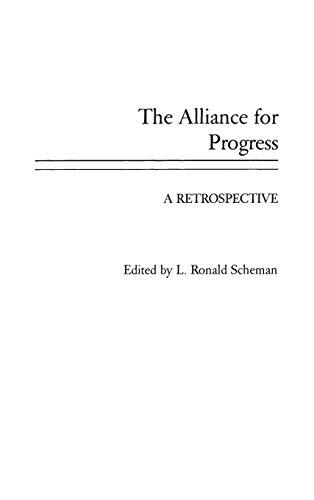 9780275927639: The Alliance for Progress: A Retrospective
