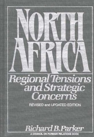 9780275927738: North Africa: Regional Tensions and Strategic Concerns; Revised and Updated Version