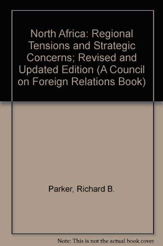 9780275927745: North Africa: Regional Tensions and Strategic Concerns; Revised and Updated Edition (A Council on Foreign Relations Book)