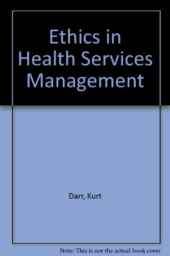 9780275927813: Ethics in Health Services Management