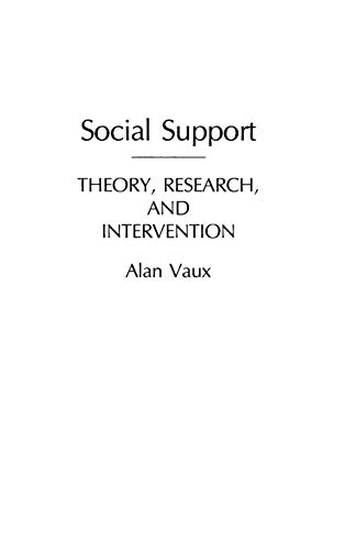 9780275928117: Social Support: Theory, Research, and Intervention