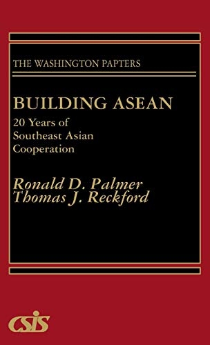 9780275928155: Building ASEAN: 20 Years of Southeast Asian Cooperation (The Washington Papers)