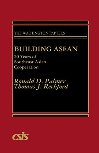 9780275928162: Building ASEAN: 20 Years of Southeast Asian Cooperation (Washington Papers)