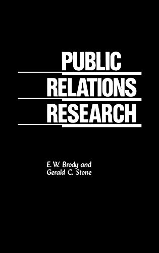 Public Relations Research: E.W. Brody; Gerald