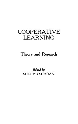 9780275928872: Cooperative Learning: Theory and Research: Research and Theory