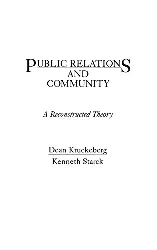 9780275929114: Public Relations and Community: A Reconstructed Theory