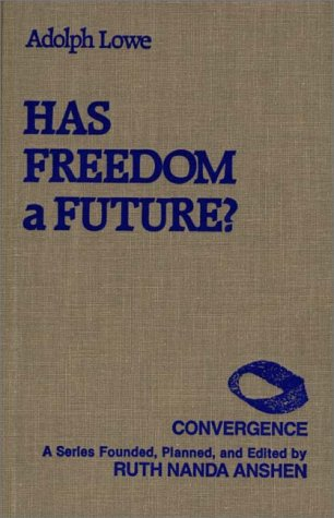 9780275929374: Has Freedom A Future?: (Convergence Series)