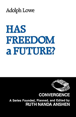 9780275929381: Has Freedom a Future? (Convergence Series)