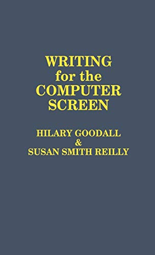 9780275929473: Writing for the Computer Screen: