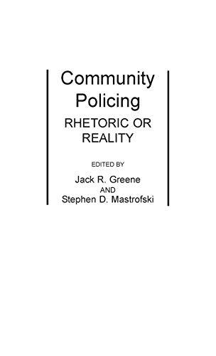 9780275929527: Community Policing: Rhetoric or Reality