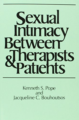 9780275929534: Sexual Intimacy Between Therapists and Patients (Sexual Medicine)