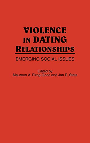 9780275930042: Violence in Dating Relationships: Emerging Social Issues