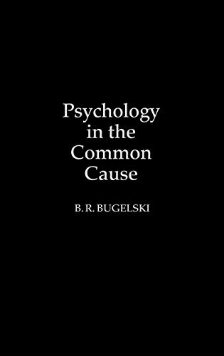 9780275930349: Psychology in the Common Cause: