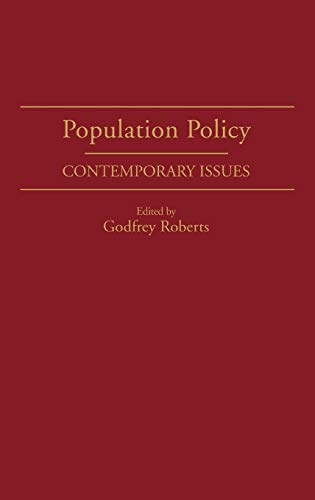 9780275930394: Population Policy: Contemporary Issues