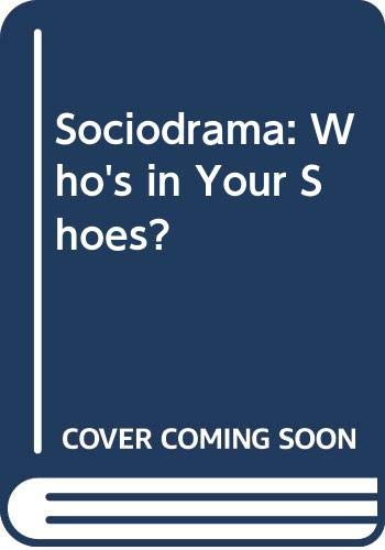 9780275930530: Sociodrama: Who's in Your Shoes?