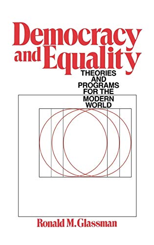 9780275931001: Democracy and Equality: Theories and Programs for the Modern World