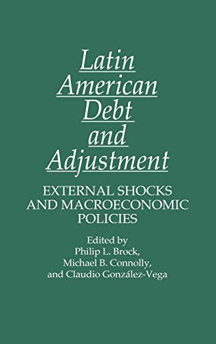 9780275931230: Latin American Debt and Adjustment