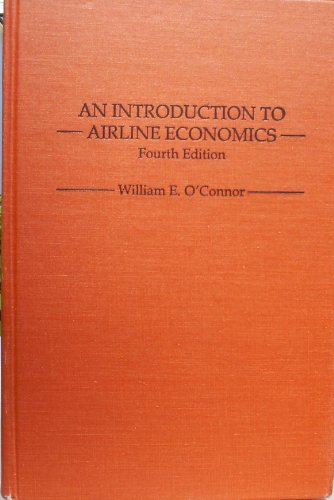 9780275931292: An Introduction to Airline Economics