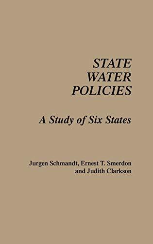 State Water Policies (0275931323) by Schmandt, Jurgen; Smerdon, Ernest T.; Clarkson, Judith