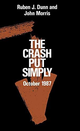 9780275931339: The Crash Put Simply: October 1987