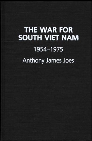9780275931629: The War for South Vietnam, 1954-1975
