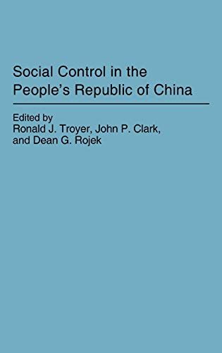 9780275931766: Social Control in the People's Republic of China (Contributions in Political)