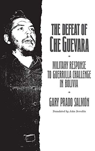 The Defeat of Che Guevara: Hall Lawrence H.